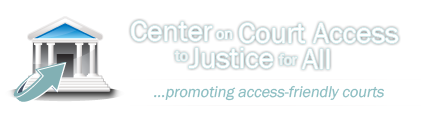 Center on Court Access to Justice for All