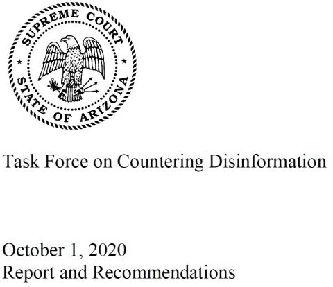 Arizona Supreme Court Task Force on Countering Disinformation releases its recommendations